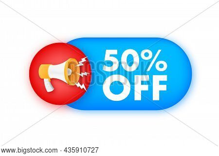 50 Percent Off Sale Discount Banner With Megaphone. Discount Offer Price Tag. 50 Percent Discount Pr