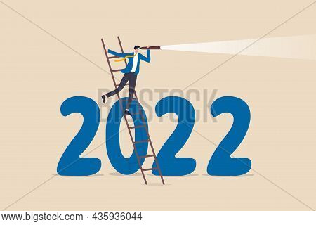 Year 2022 Economic Outlook, Forecast Or Visionary To See Future Ahead, Challenge And Business Opport