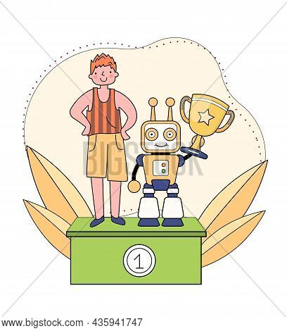 Robotics Competitions Concept. Boy, Along With His Droid, Stands On Winner Pedestal. Man Has Created