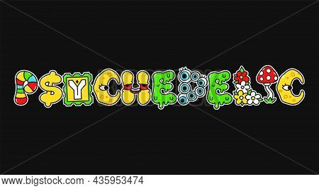Psychedelic Word, Trippy Psychedelic Style Letters.vector Hand Drawn Doodle Cartoon Character Logo I