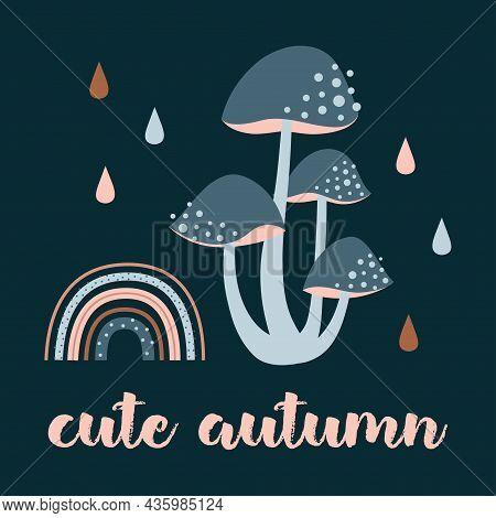 Childish Card With Cartoon Rainbow, Drops And Mushrooms On Dark Background, Cute Kids Print, Vector