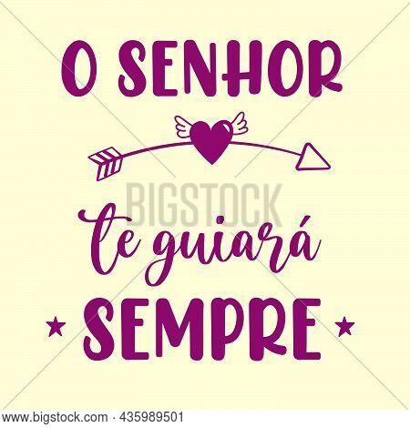 Motivational Portuguese Poster. Translation From Portuguese: