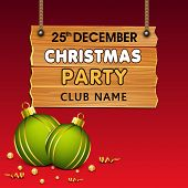 Merry Christmas party invitation with hanging wooden signboard with green Xmas ball on red background, can be use as flyer, banner or poster.  poster