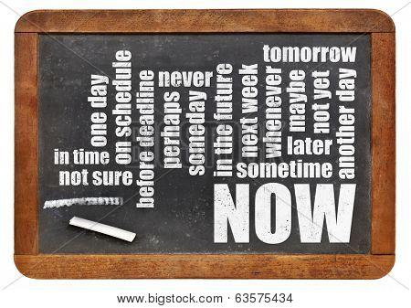 now, tomorrow, sometimes word cloud on a vintage blackboard