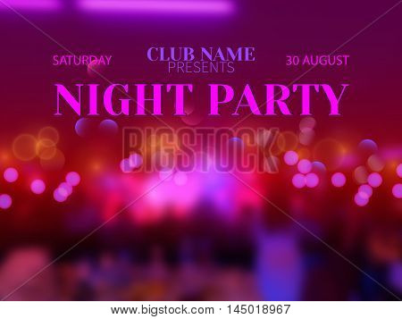 Vector festive banner design template for Club Night Party.Magic blurred disco background with bokeh effect and colorful crowd of people.