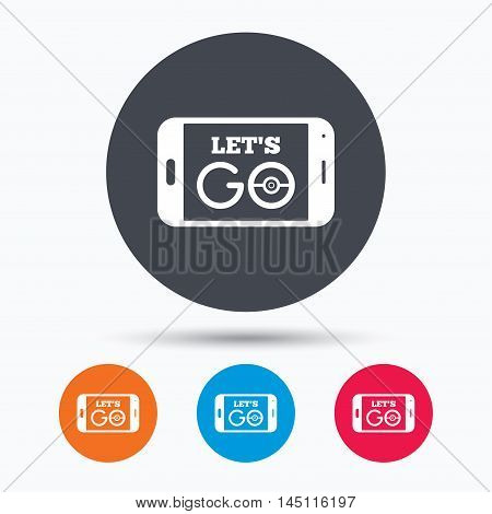 Smartphone game icon. Let's Go symbol. Pokemon game concept. Colored circle buttons with flat web icon. Vector