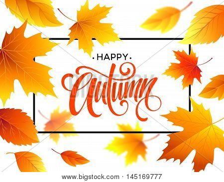 Autumn calligraphy. Background of Fall leaves. Concept leaflet, flyer, poster advertising. Vector illustration EPS10