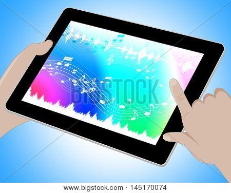 Music Indicates Online Soundtracks Tablet 3D Illustration