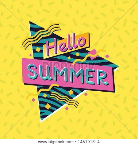 Hello, summer. The 90's style label. Vector illustration.