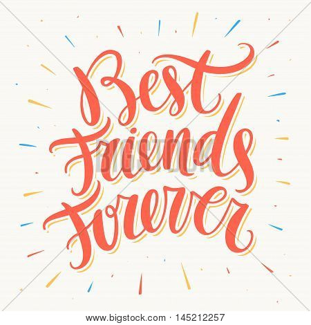 Best Friends Forever. Hand lettering. Vector hand drawn illustration.