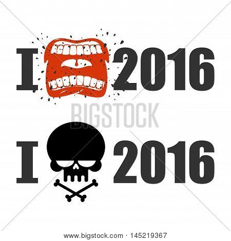 I Hate 2016. Skull And Bones Sign Of Hostility. Shout Symbol Of Hatred And Antipathy. Open Mouth. Fl