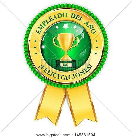 Employee of the Year, Congratulations (Spanish language: Empleado del Ano, Felicitationes) - golden green award ribbon