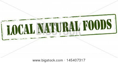 Rubber stamp with text local natural food inside vector illustration