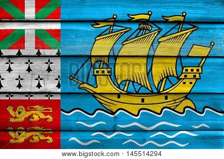 Flag Of Saint Pierre And Miquelon (unofficial), Painted On Old Wood Plank Background