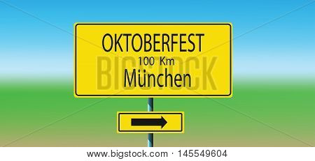 Vector with yellow road sign and direction to Oktoberfest beer festival in Munchen.