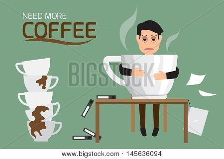 Businessman tired and lazy drink coffee because of drowsiness need relax and need more big coffee cup. (suffer from severe dysentery) Coffee addiction. vector illustration.