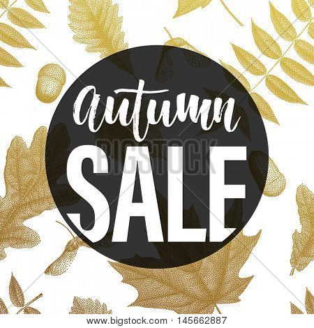 Autumn sale black label circle banner. Vector discount offer with autumnal red maple, orange oak, yellow rowan foliage on white background. Hand drawn autumn signature lettering.