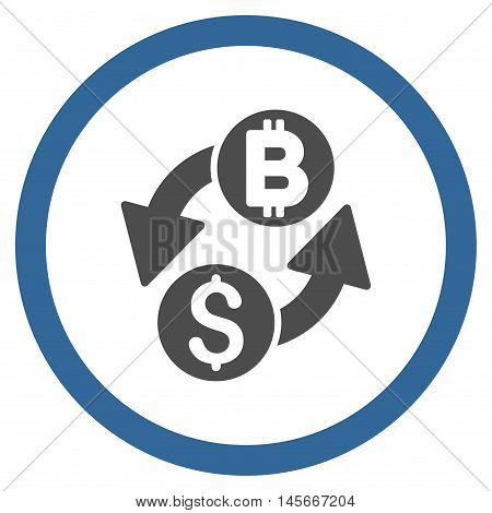 Dollar Bitcoin Exchange vector bicolor rounded icon. Image style is a flat icon symbol inside a circle, cobalt and gray colors, white background.