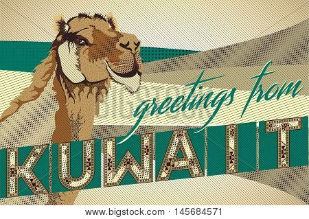 Greetings From KUWAIT Camel Card - Block Ornamental Marquetry Style Typography With A Camel Over A Sand Dunes Background
