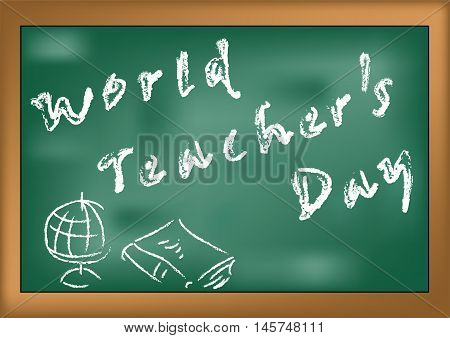 World Teacher's Day. School board with an inscription in chalk