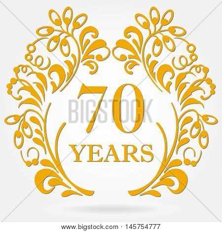 70 years anniversary icon in ornate frame with floral elements. Template for celebration and congratulation design. 70th anniversary golden label. Vector illustration.