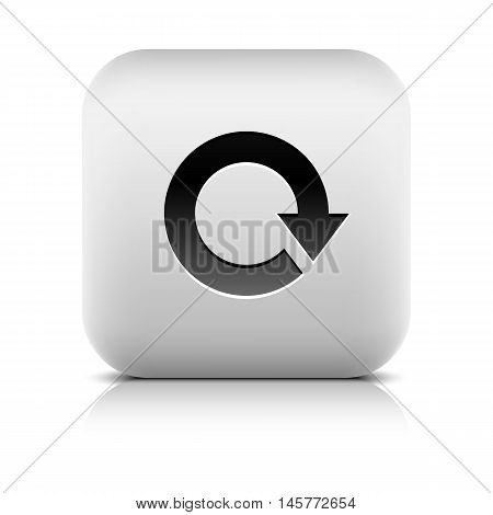 Arrow sign. Reset loop refresh reload rotation icon. Series in a stone style. Rounded square button with gray reflection black shadow on white background. Vector illustration web design 8 eps poster