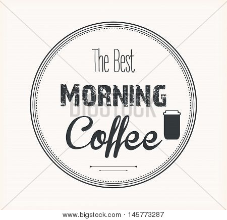 the best morning coffee label vector 10