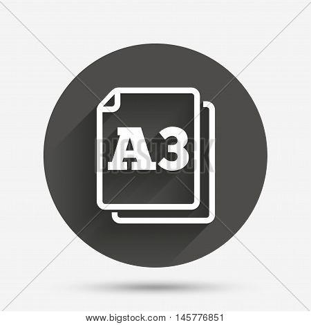 Paper size A3 standard icon. File document symbol. Circle flat button with shadow. Vector