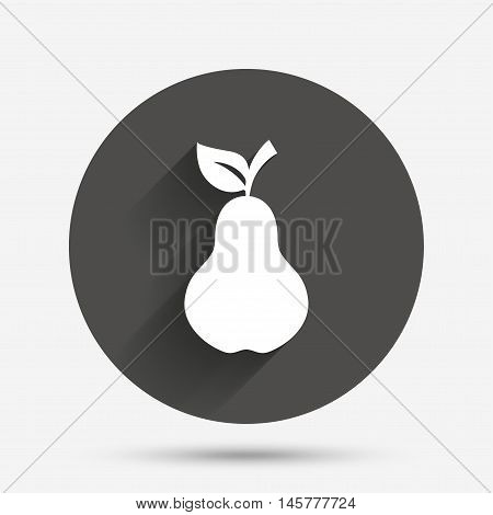 Pear with leaf sign icon. Fruit symbol. Circle flat button with shadow. Vector