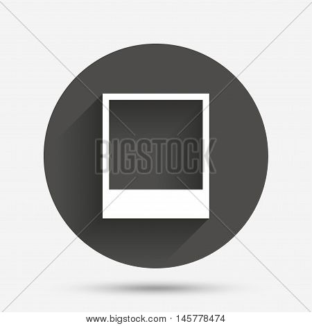 Photo frame template sign icon. Empty photography symbol. Circle flat button with shadow. Vector