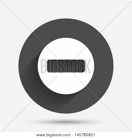 Stop sign icon. Prohibition symbol. No sign. Circle flat button with shadow. Vector