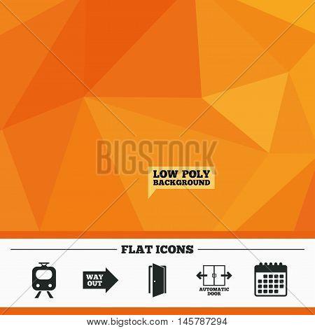 Triangular low poly orange background. Train railway icon. Automatic door symbol. Way out arrow sign. Calendar flat icon. Vector