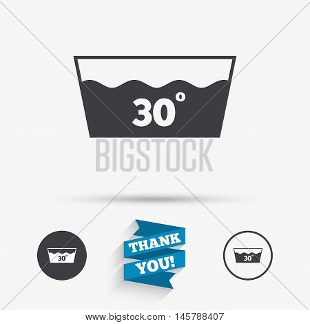 Wash icon. Machine washable at 30 degrees symbol. Flat icons. Buttons with icons. Thank you ribbon. Vector