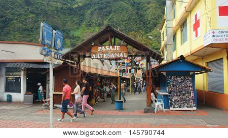 Banos de Agua Santa, Tungurahua / Ecuador - September 2 2016: View of Pasaje Artesanal in the downtown. Banos is located on the northern foothills of the Tungurahua volcano