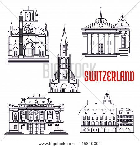Historic architecture buildings of Switzerland. Vector thin line icons of Bern Minster, Zurich Opera House, St. Pierre Cathedral, St. Peter Cathedral, Lucerne Old Town. Swiss showplaces symbols for souvenirs, postcards