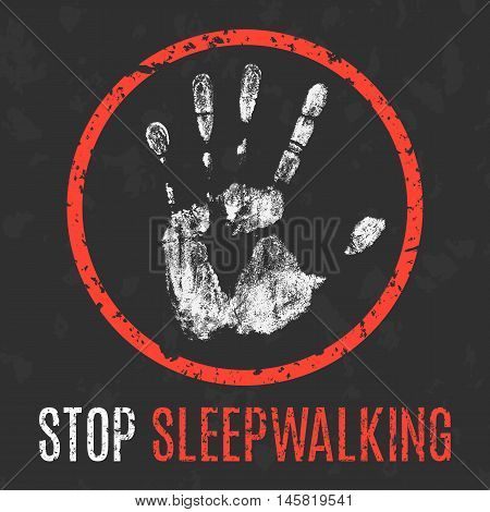 Conceptual vector illustration. Human diseases. Stop sleepwalking.