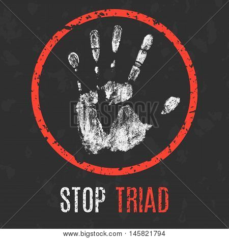 Conceptual vector illustration. Global problems of humanity. Stop Triad sign.