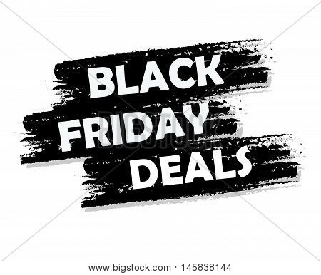 Black friday deal banner - text in black drawn label, business seasonal shopping concept, vector