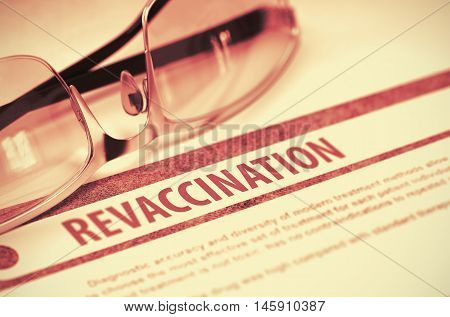 Revaccination - Medicine Concept with Blurred Text and Eyeglasses on Red Background. Selective Focus. 3D Rendering.
