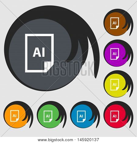 File Ai Icon Sign. Symbols On Eight Colored Buttons. Vector