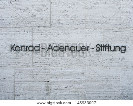 BERLIN GERMANY - SEPTEMBER 6 2016: Lettering Konrad-Adenauer-Stiftung German political party foundation associated with the Christian Democratic Union (CDU)