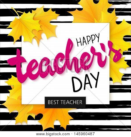 vector hand drawn teachers day lettering greetings text - happy teachers day - with leaves on watercolor striped background.