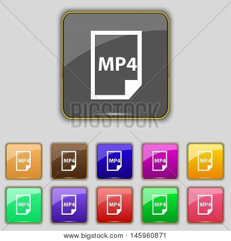 Mp4 Icon Sign. Set With Eleven Colored Buttons For Your Site. Vector
