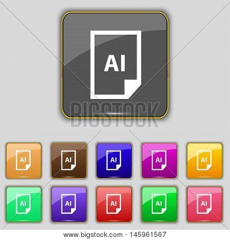 File Ai Icon Sign. Set With Eleven Colored Buttons For Your Site. Vector
