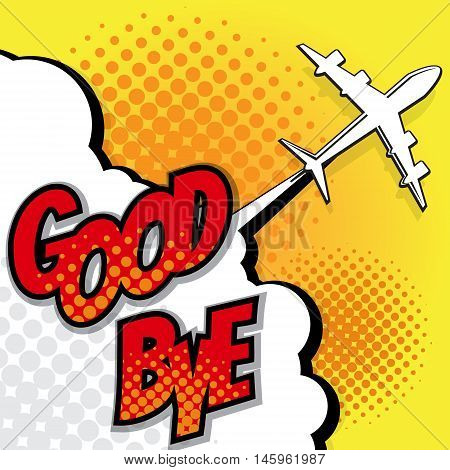 good bye with airplane pop art comic book background vector illustration