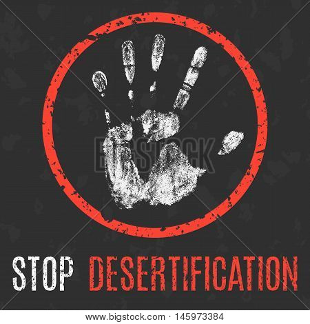 Conceptual vector illustration. Global problems of humanity. Stop desertification.