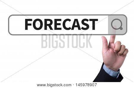 Forecast ( Estimate Future Planning Predict Strategy)