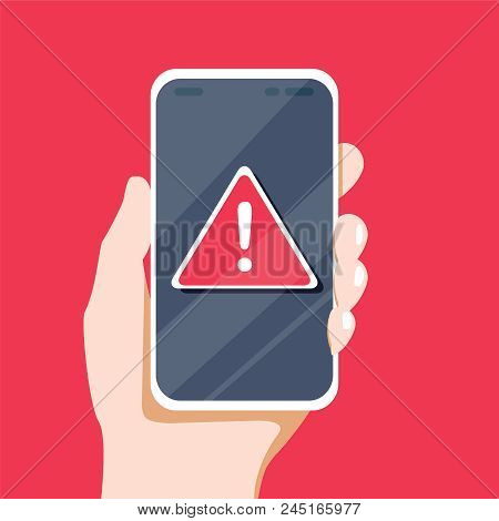 Concept Of Malware Notification Or Error In Mobile Phone. Red Alert Warning Of Spam Data, Insecure C