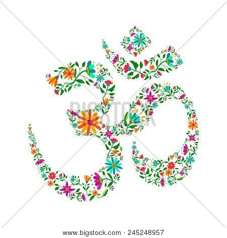 Om Symbol Made Of Flower Decoration. Spiritual Yoga Sign On Isolated Background, Religious India Cul