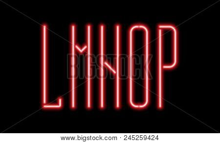 Bright Red Neon Letters On A Black Background. Letters L, M, N, O, P For Night Club Or Night Show De